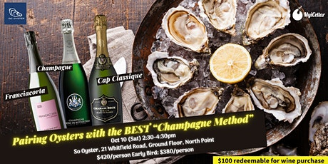 "Pairing Oysters with the BEST ""Champagne Method"" tickets"