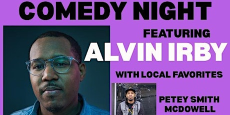 Reimagine 2020 Presents Stand Up Comedy Night with Alvin Irby! tickets