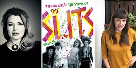 Typical Girl? Remembering Ari Up: Slits biographer Zoë Howe & Roisin Dwyer tickets