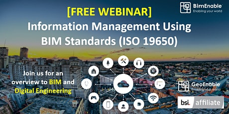 [FREE WEBINAR] Information Management Using BIM Standards (ISO 19650)