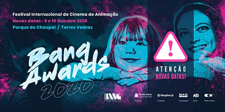 Bang Awards - Festival Internacional de Cinema de Animação bilhetes