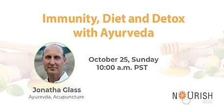 Immunity, Diet and Detox with Ayurveda tickets