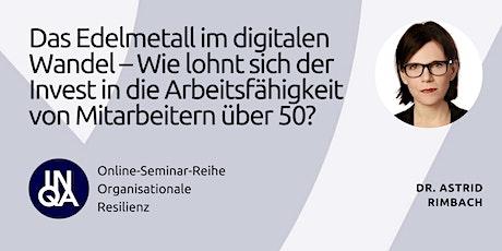 Das Edelmetall im digitalen Wandel – Invest in Arbeitsfähigkeit über 50 Tickets