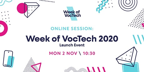 Week of VocTech 2020: Launch Event tickets