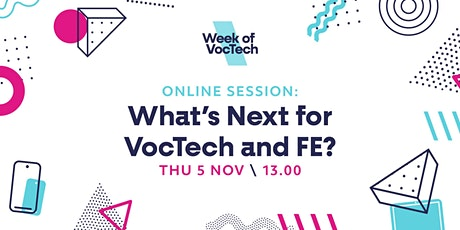 What's next for VocTech and FE? tickets