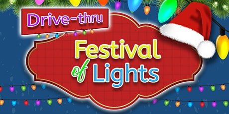 Festival of Lights Drive-Thru Only Light Show: Dec. 12,13,19 & 20 tickets