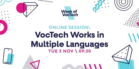 VocTech Works in Multiple Languages tickets
