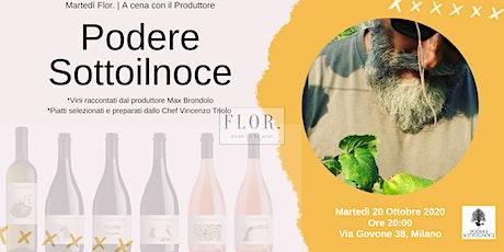 Martedì Flor. | Vini Naturali | A cena con Max di Podere Sottoilnoce biglietti
