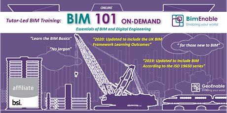 BIM 101: On-Demand - Essentials of BIM and Digital Engineering