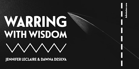 Warring with Wisdom tickets