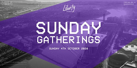 Sunday Gathering - 4th October 9.30am tickets