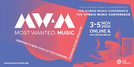 Most Wanted: Music 2020 - The Hybrid Music Conference tickets