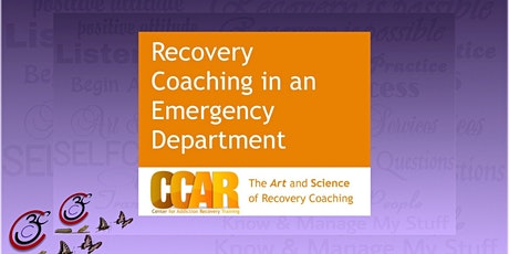 CCAR Recovery Coaching in an Emergency Department tickets