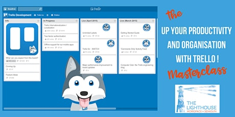 The Up Your Productivity and Get Organised with Trello Masterclass tickets