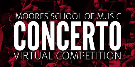 Moores School of Music Concerto Competition Award Ceremony tickets