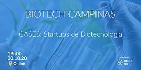 Meetup Biotech Campinas - CASES: Startups de Biotencologia tickets