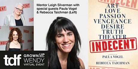 Indecent  with Leigh Silverman with Rebecca Taichman and Paula Vogel tickets