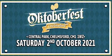 Oktoberfest Chelmsford 2021 tickets