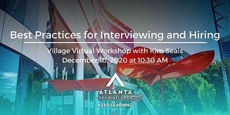 Village Virtual Workshop: Best Practices for Interviewing and Hiring tickets