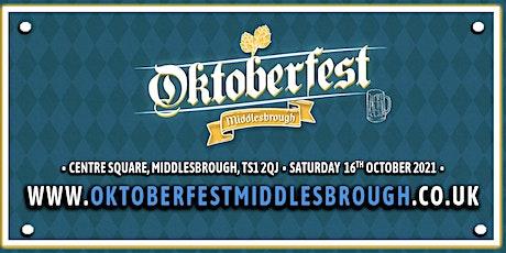 Oktoberfest Middlesbrough  2021 tickets