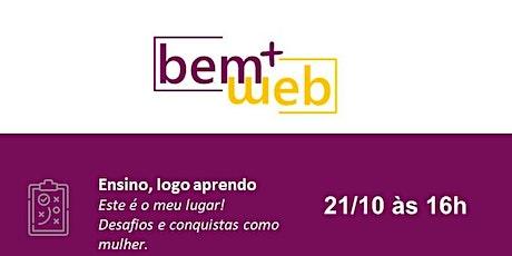 Jornada Bem+WEB | Este é meu lugar! ingressos