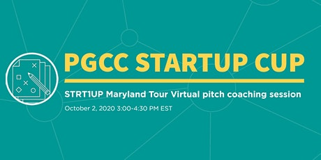 PGCC StartUp Cup - STRT1UP Maryland Tour Virtual pitch coaching session tickets