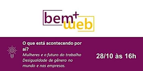 Jornada Bem+WEB   Mulheres e futuro do trabalho ingressos