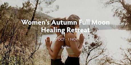 Women's Autumn Full Moon Healing Retreat tickets