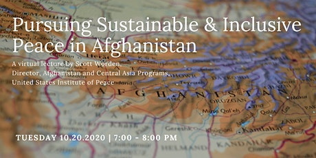 Pursuing Sustainable & Inclusive Peace in Afghanistan tickets
