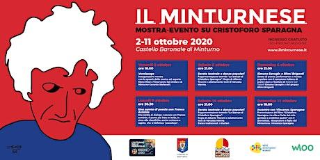 Il Minturnese - Mostra su Cristoforo Sparagna biglietti