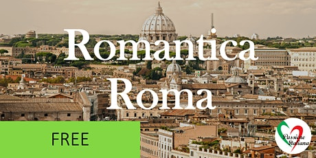 Virtual Tour of Italian Cities - Romantica Roma tickets