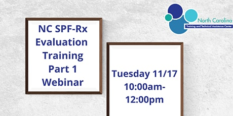 NC SPF-Rx Evaluation Training Part 1 for SPF-RX Counties Only tickets