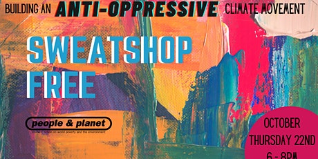 Sweatshop Free tickets