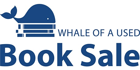 Oct 14-18 RESERVATIONS for WHALE of a USED BOOK SALE tickets