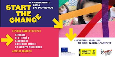 START THE CHANGE - Il cambiamento inizia dai più giovani biglietti