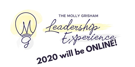 The Molly Grisham Leadership Experience - ONLINE 11/15 & 11/22 tickets