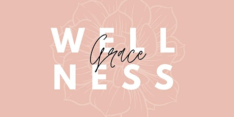 Grace Wellness- Move Your Body tickets