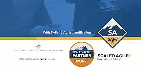 Virtual North Texas Leadership Development Academy - Leading SAFe (SA) tickets