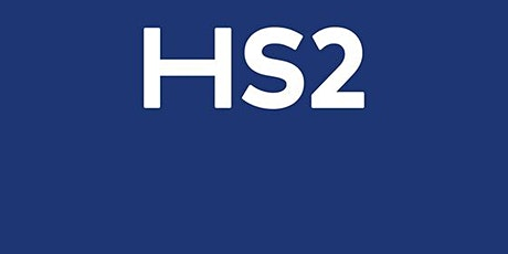 GET YOUR BUSINESS ONBOARD WITH HS2 tickets