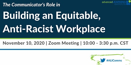 The Communicator's Role in Building an Equitable, Anti-Racist Workplace tickets