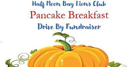Half Moon Bay Lions Club Drive By Pancake Breakfast  Fundraiser tickets