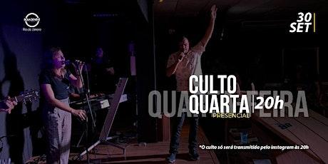 CULTO DE QUARTA-FEIRA 30/09/2020 ingressos