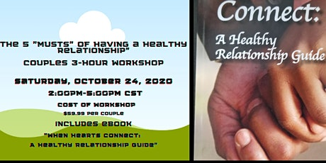 "The  5  MUSTS""  to having a Healthy Relationship  Couples' Workshop tickets"