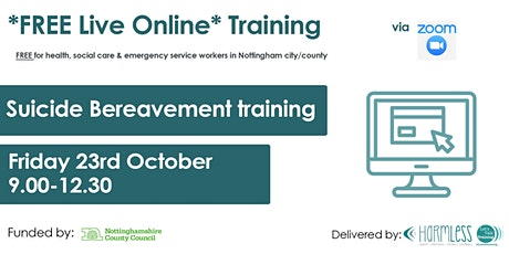 FREE ONLINE Suicide Bereavement HALF DAY (for Notts city/county workers) tickets