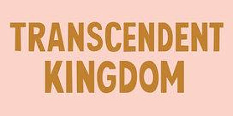 Adventurous Kate Book Club: Transcendent Kingdom by Yaa Gyasi tickets