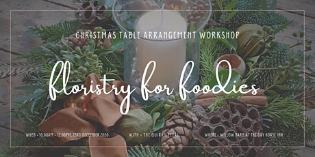 Floristry for Foodies: Table Arrangement Workshop & Dining Voucher tickets