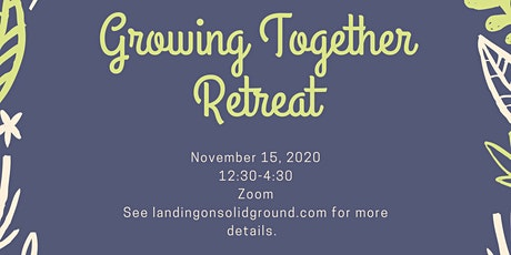 Growing Together Retreat tickets
