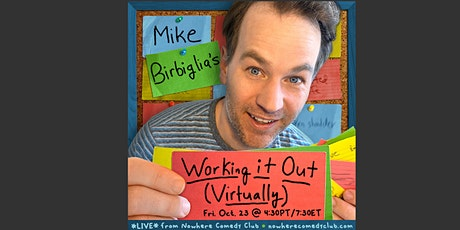 Mike Birbiglia: Working it Out (Virtually) tickets