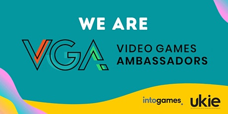 Video Game Ambassadors - Connecting Educators with Industry Tickets