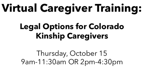 Virtual Caregiver Training: Legal Options for Colorado Kinship Caregivers tickets